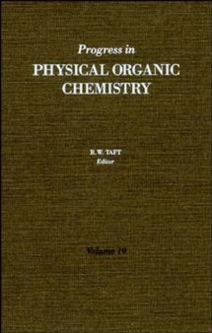 Robert Taft W. Progress in Physical Organic Chemistry andrew williams free energy relationships in organic and bio organic chemistry