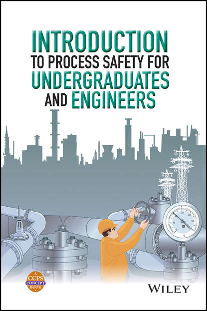 CCPS (Center for Chemical Process Safety) Introduction to Process Safety for Undergraduates and Engineers ccps center for chemical process safety guidelines for chemical reactivity evaluation and application to process design