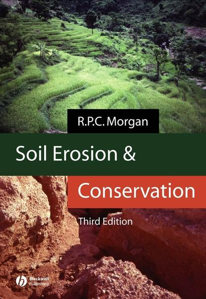 R. P. C. Morgan Soil Erosion and Conservation soil mechanics and foundations
