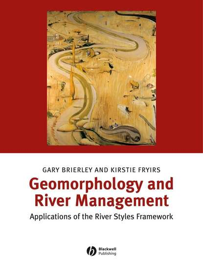 Gary Brierley J. Geomorphology and River Management flanagan r death of a river guide