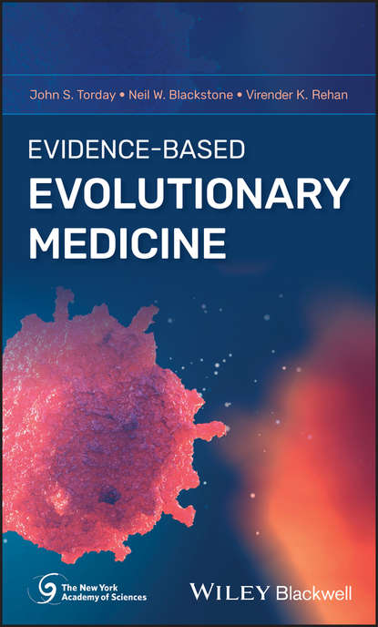 John Torday S. Evidence-Based Evolutionary Medicine antonio dans l painless evidence based medicine