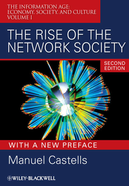 Фото - Manuel Castells The Rise of the Network Society, With a New Preface olaf cramme social justice in a global age