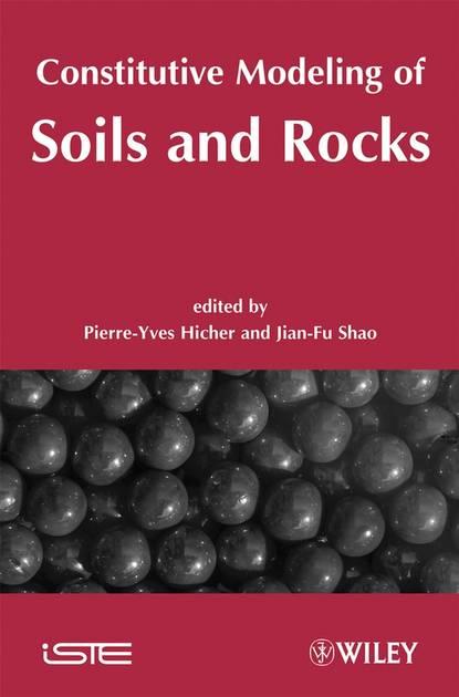 Jian-Fu Shao Constitutive Modeling of Soils and Rocks