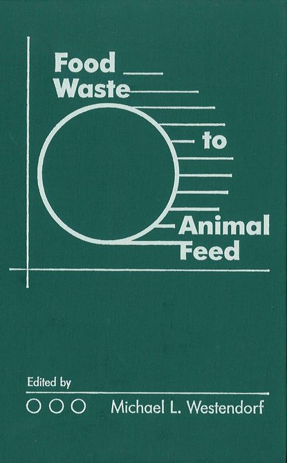 Фото - Michael Westendorf L. Food Waste to Animal Feed dog wet food brit premium canned food for dogs pate beef and liver 850 g