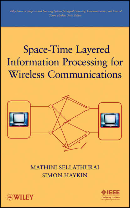 Simon Haykin Space-Time Layered Information Processing for Wireless Communications недорого