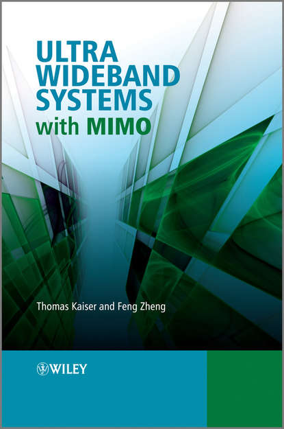 Thomas Kaiser Ultra Wideband Systems with MIMO wireless channel models and beamforming antenna arrays