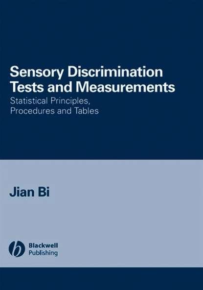 Jian Bi Sensory Discrimination Tests and Measurements bendat julius s random data analysis and measurement procedures