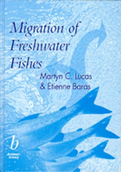 Martyn Lucas Migration of Freshwater Fishes genotoxic potential in fishes