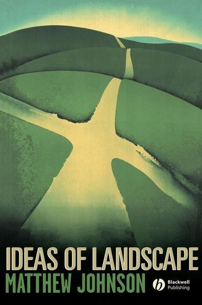 Фото - Matthew Johnson Ideas of Landscape diana balmori drawing and reinventing landscape