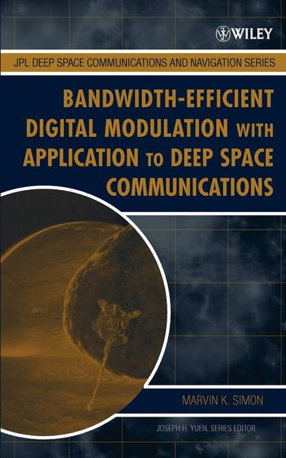 Marvin Simon K. Bandwidth-Efficient Digital Modulation with Application to Deep-Space Communications недорого
