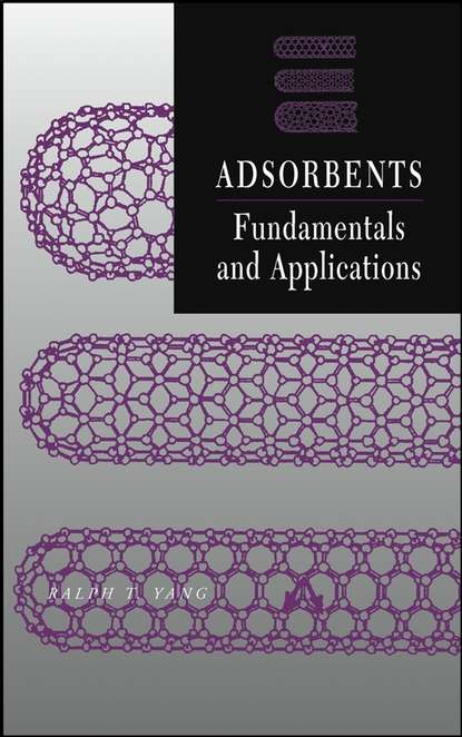 Ralph Yang T. Adsorbents adsorption