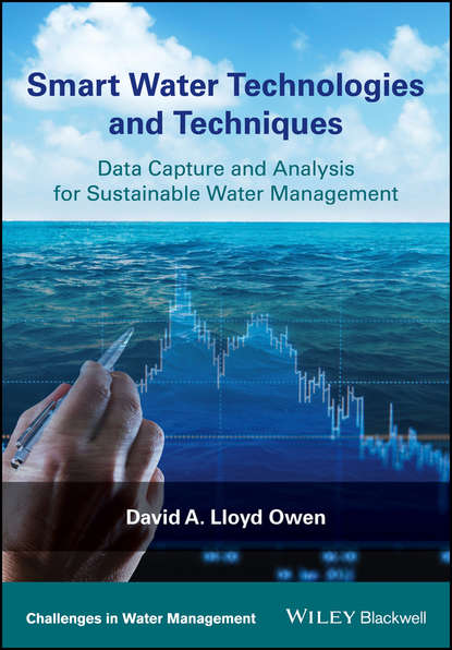 David A. Lloyd Owen Smart Water Technologies and Techniques the face of water