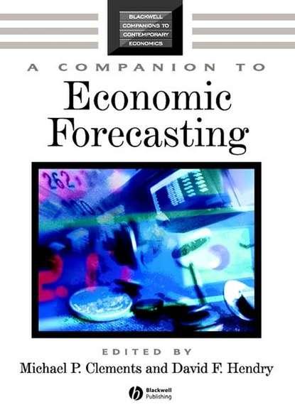 Michael Clements P. A Companion to Economic Forecasting daniel mcmillen p a companion to urban economics