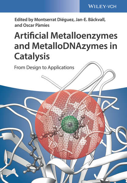 Фото - Jan-E. Bäckvall Artificial Metalloenzymes and MetalloDNAzymes in Catalysis jian zhou multicatalyst system in asymmetric catalysis