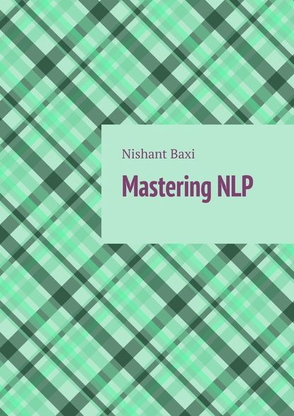 Фото - Nishant Baxi Mastering NLP nishant baxi successful outsourcing for your business