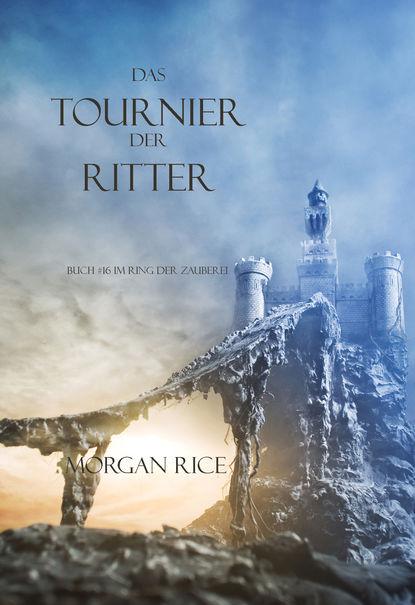 Морган Райс Das Tournier Der Ritter anna donderer das teilnehmende beobachtungsverfahren als methodologie der qualitativen sozialforschung