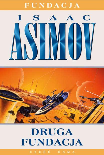 Isaac Asimov Druga Fundacja недорого