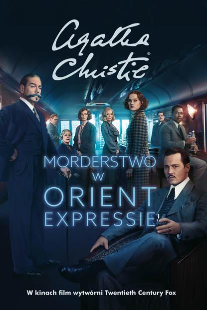 Фото - Агата Кристи Morderstwo w Orient Expressie агата кристи murder on the orient express