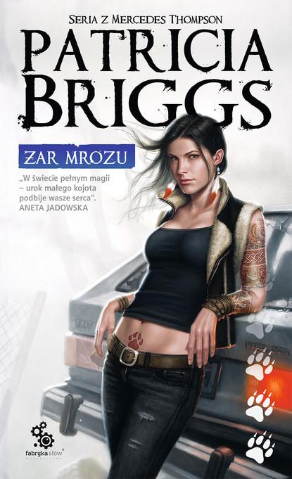 Patricia Briggs Żar mrozu недорого
