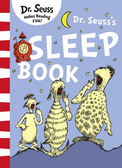Dr. Seuss Dr. Seuss's Sleep Book dr seuss the tooth book