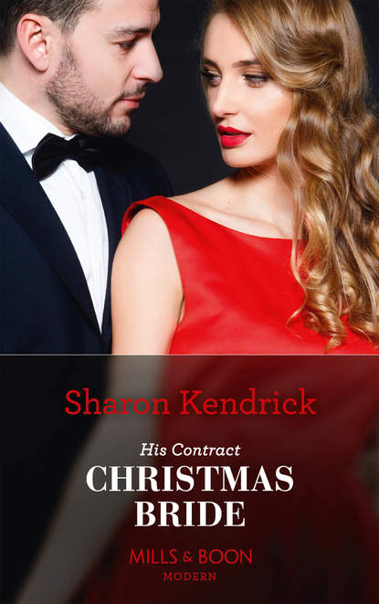 Sharon Kendrick His Contract Christmas Bride lucy gordon and the bride wore red