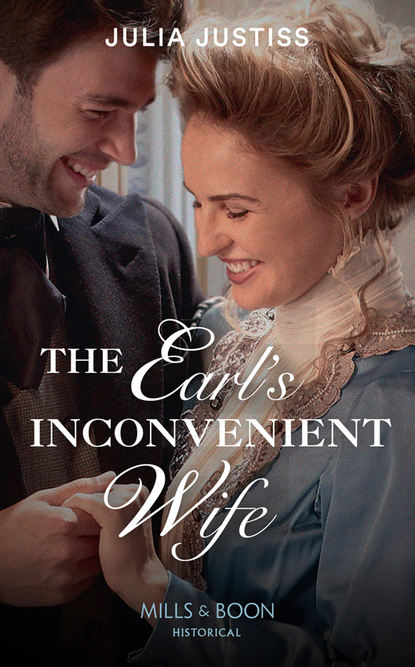Julia Justiss The Earl's Inconvenient Wife isabelle goddard a regency earl s pleasure the earl plays with fire society s most scandalous rake