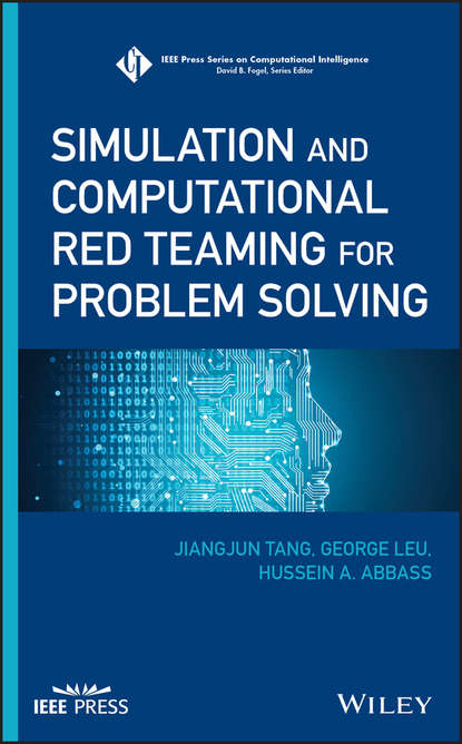 Jiangjun Tang Simulation and Computational Red Teaming for Problem Solving camelia voinea florela political attitudes computational and simulation modelling