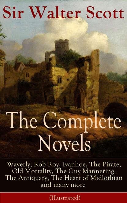 Фото - Walter Scott The Complete Novels of Sir Walter Scott walter scott quentin durward