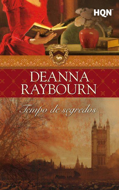 Deanna Raybourn Tempo de segredos deanna raybourn tempo de segredos