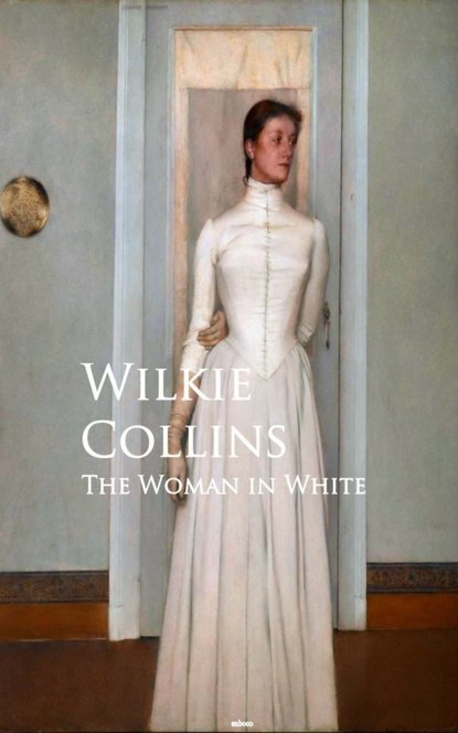 Wilkie Collins Collins The Woman in White недорого