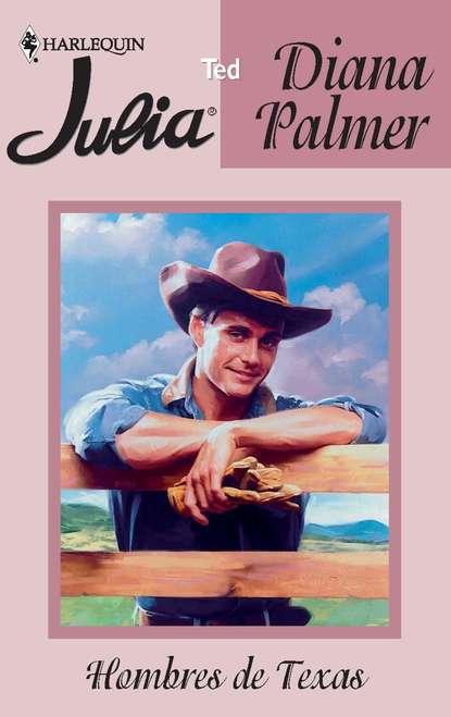 Diana Palmer Ted diana palmer desperado