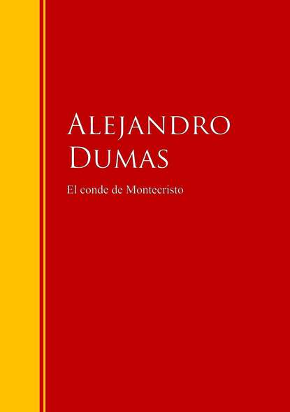 Alejandro Dumas El conde de Montecristo alejandro arias el niã±o predicador