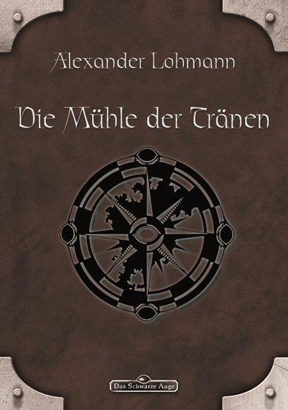 Alexander Lohmann DSA 63: Die Mühle der Tränen недорого