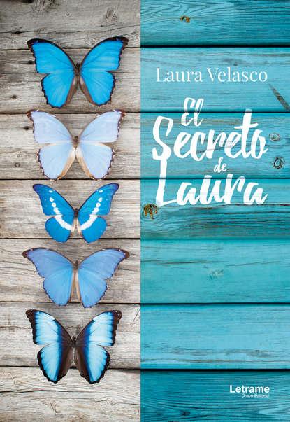 Фото - Laura Velasco El secreto de Laura laura scott 642623