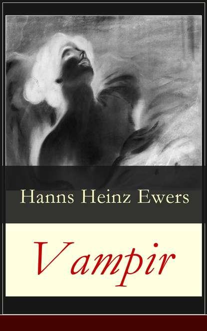 Hanns Heinz Ewers Vampir недорого
