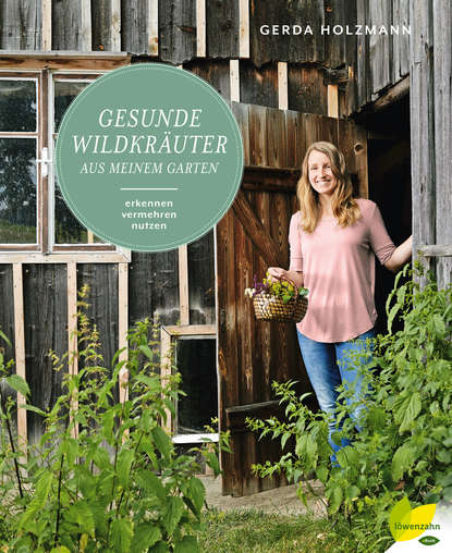 Фото - Gerda Holzmann Gesunde Wildkräuter aus meinem Garten gerda holzmann gesunde wildkräuter aus meinem garten