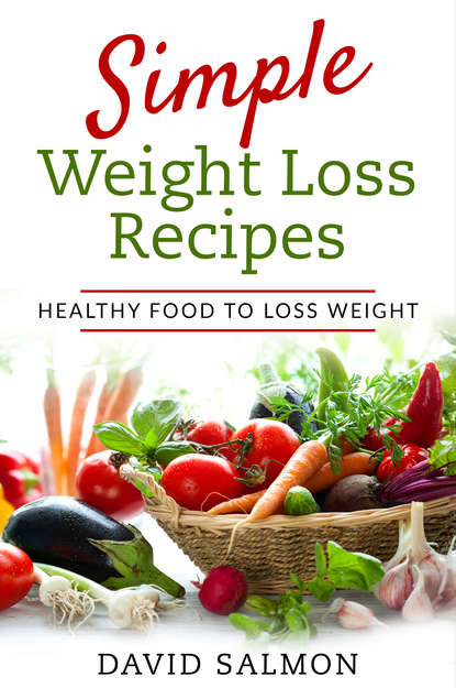 Simple Weight Loss Recipes фото