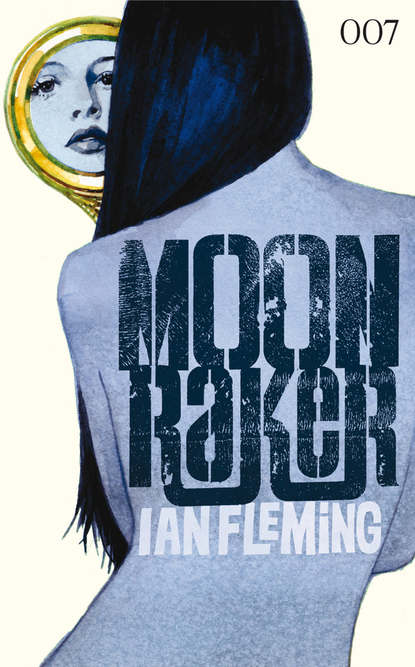 Ian Fleming James Bond 03 - Moonraker ian fleming james bond 08 in tödlicher mission