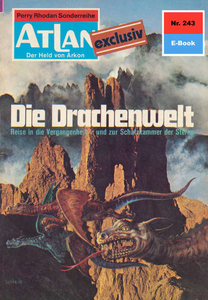 Фото - H.G. Ewers Atlan 243: Die Drachenwelt h g ewers atlan 156 zonen des schweigens