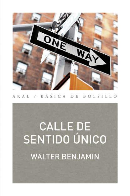 Фото - Walter Benjamin Calle de sentido único walter benjamin städtebilder
