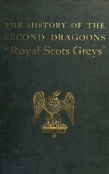 Almack Edward The History of the 2nd Dragoons 'Royal Scots Greys' journal of the royal microscopical society volume 2nd ser v 2 pt 2 1882
