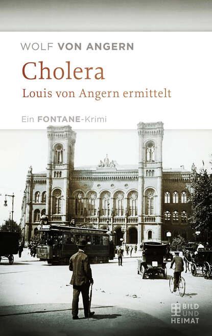 Wolf von Angern Cholera cholera