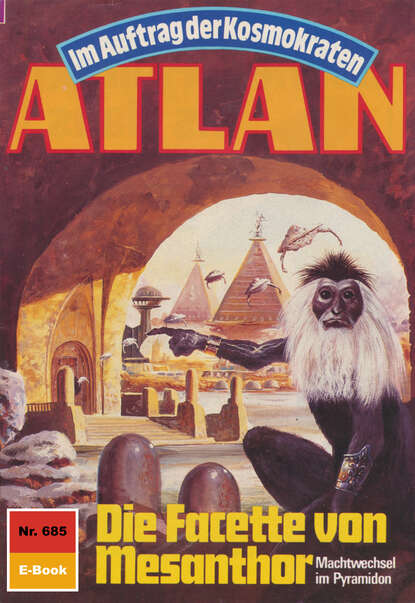 Peter Griese Atlan 685: Die Facette von Mesanthor peter griese atlan 666 duell der unerbittlichen