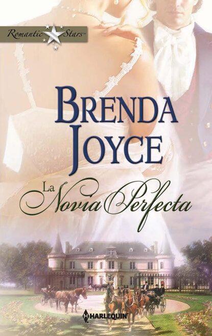 Brenda Joyce La novia perfecta rowyn oliver la perfecta fugitiva