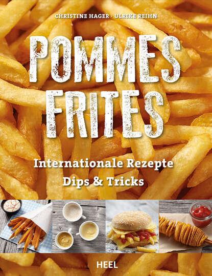 Christine Hager Pommes Frites