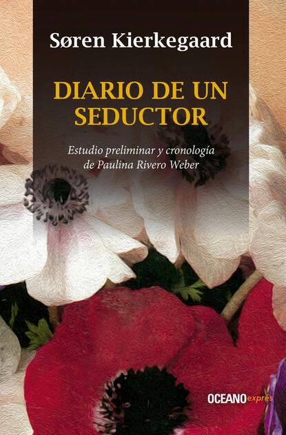 Soren Kierkegaard Diario de un seductor настольная лампа maytoni intreccio arm010 11 r 40 вт
