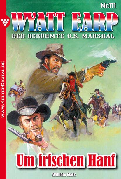 william mark d wyatt earp 150 – western William Mark D. Wyatt Earp 111 – Western