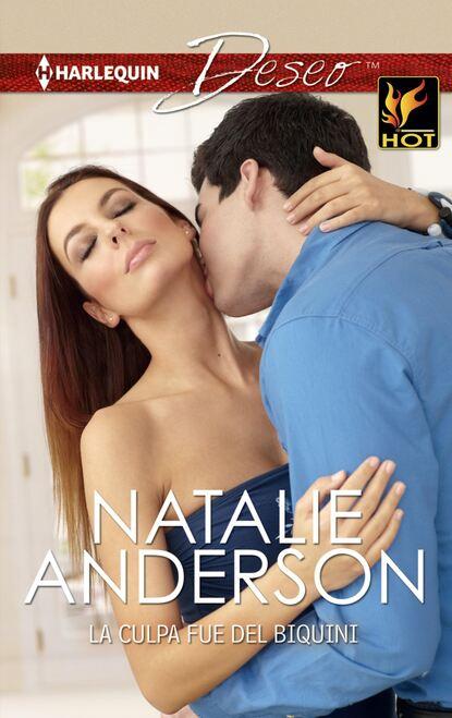 Natalie Anderson La culpa fue del biquini недорого