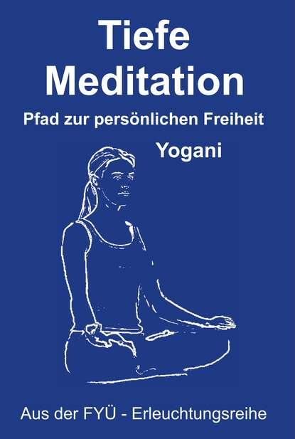 Yogani Tiefe Meditation yogani selbst analyse