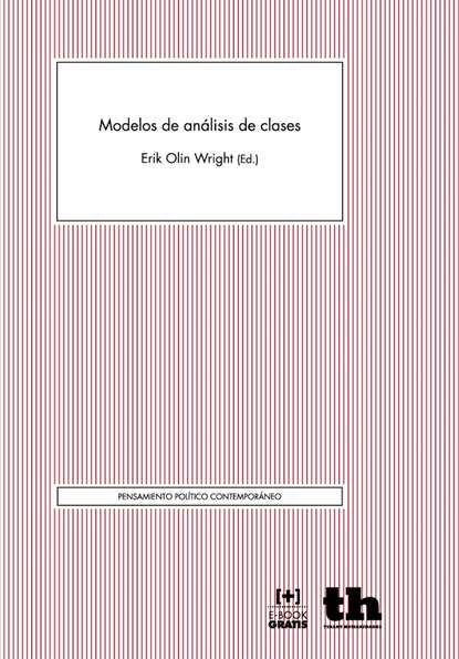 Erik Olin Wright Modelos de análisis de clases erik olin wright construyendo utopías reales